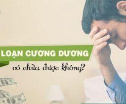 roi-loan-cuong-duong-co-chua-duoc-khong